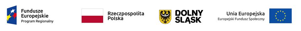 Logotypy: Fundusze Europejskie Program Regionalny, flaga Polski, Dolny Śląsk, Unia Europejska Europejski Fundusz Społeczny